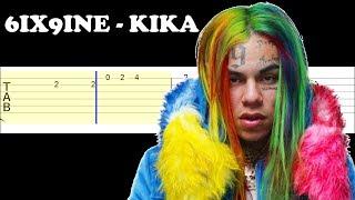 6ix9ine - KIKA ft Tory Lanez (Easy Guitar Tabs Tutorial)