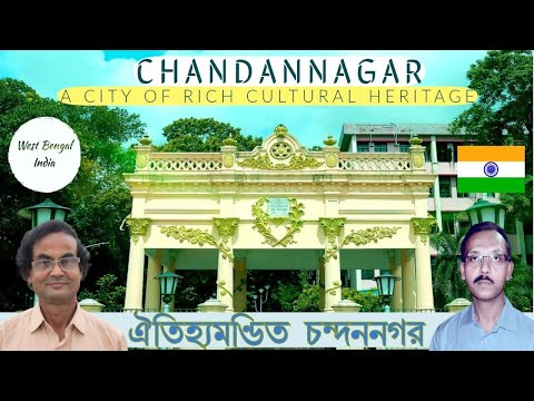 Chandannagar - A bit of France in India | Historical Chandan