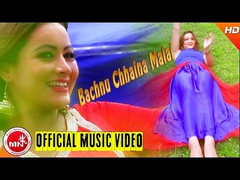 New Nepali Song 2016/2073 | Bachnu Chhaina Malai - Hemanta Shishir | Bhawana Music Solution
