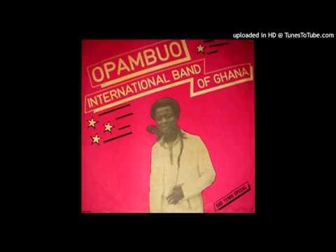 Opambuo International Band of Ghana - Seme Ye Wo Bone'A