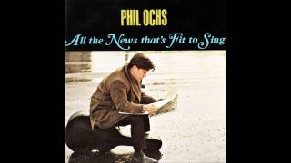 Phil Ochs - All the News That