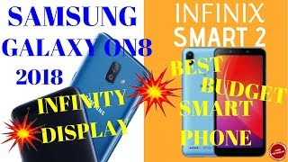 SAMSUNG GALAXY ON8 ||INFINIX SMART 2|| FULL SPECS, PRICE & MANY MORE..