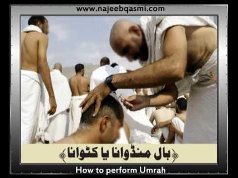 How to Perform Umrah (Umrah Ka Tariqah) Dr. Najeeb Qasmi