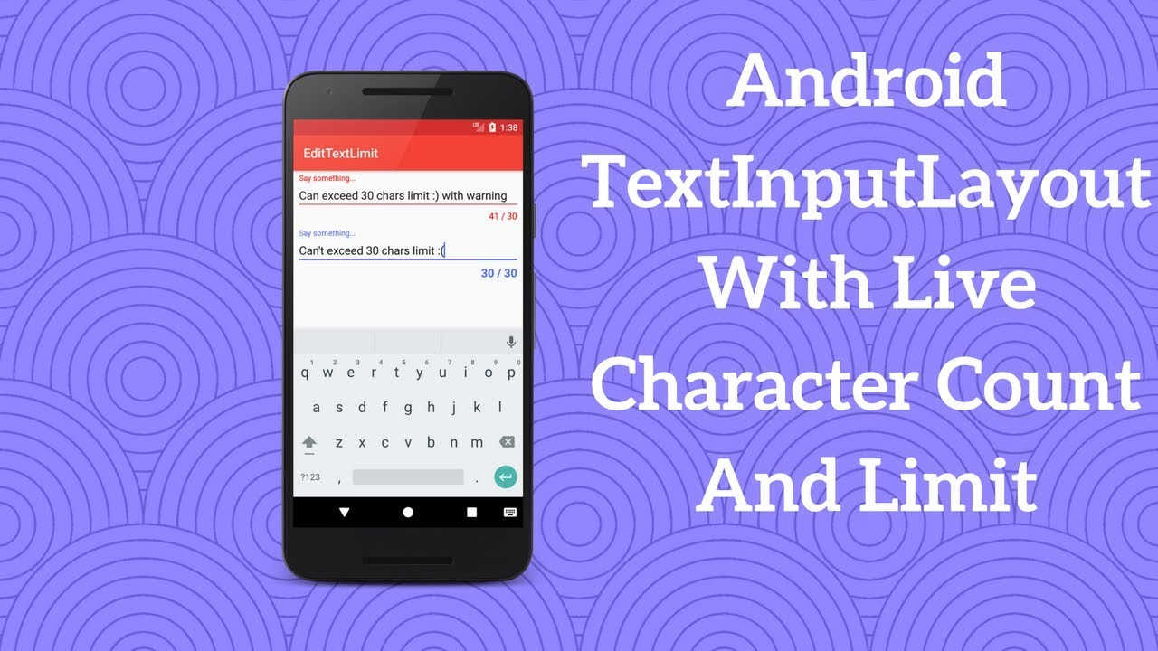 Android TextInputLayout With Live Character Count And Limit - Coding