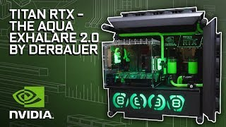 "GeForce Garage - Der8auer's ""Aqua Exhalare 2.0"""
