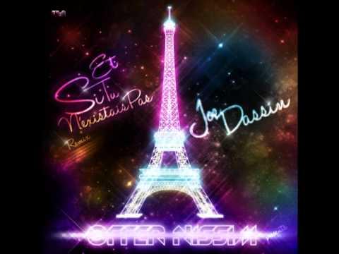 Joe Dassin -- Et Si Tu N'existais Pas (Offer Nissim Remix)