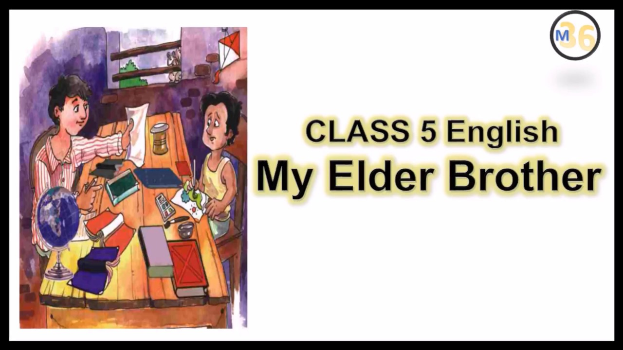 My Elder Brother - Class 5   NCERT   Book Reading   Primary Smart Class