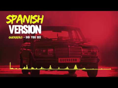 J Hus - Did You See - Guerrero - Spanish Remix (Official Video Soon)