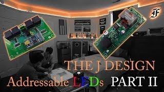 1000 Addressable LEDs: J Design - Driver Board (Part II)