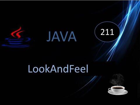 216.- Curso Java- Look And Feel.- Muchas posibilidades de cambiar el diseño de la interfaz.