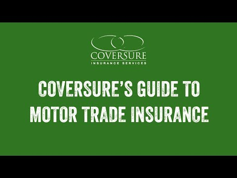 Coversure: A Guide To Motor Trade Insurance