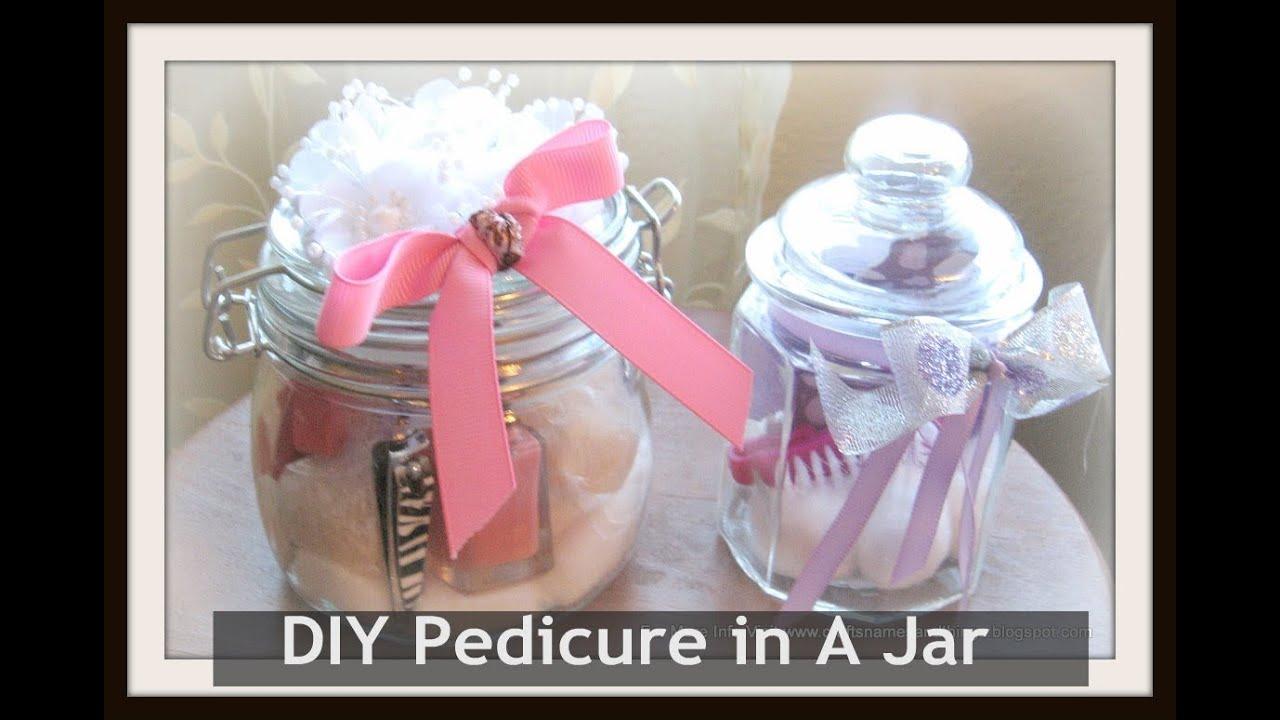 Diy Pedicure In A Jar How To Make A Manicure In A Jar Spa In A Jar Tutorial Youtube