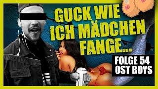 GUCK WIE ICH MÄDCHEN FANGE 54. FOLGE OST BOYS
