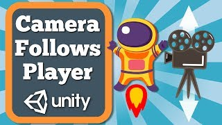 Unity Tutorial How To Make Main Camera Follow The Player In Vertically Limited Area