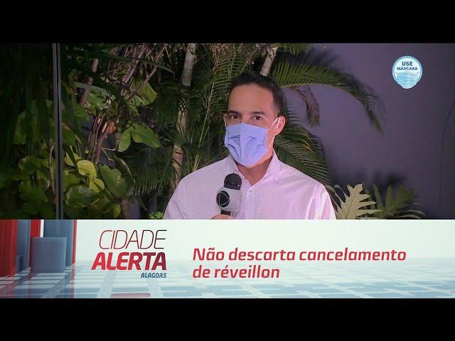 Prefeitura de Maceió não descarta cancelamento de réveillon em 2020