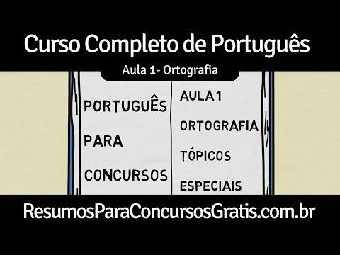 Aula 1 - Ortografia - Emprego das Letras e Palavras - Português para Concursos Públicos from YouTube · Duration:  15 minutes 41 seconds