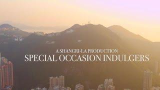 Special Occasion Indulgers at Island Shangri-La Hong Kong