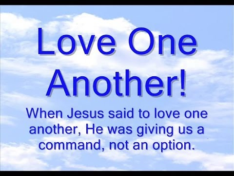 Love One Another!