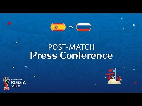 2018 FIFA World Cup Russia™ - ESP vs RUS - Post-Match Press Conference