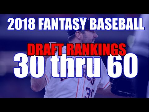 2018 Fantasy Baseball Draft Picks 30-60