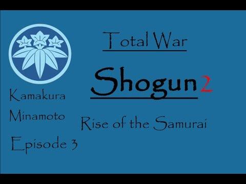 Shogun 2, Rise of the Samurai, Kamakura Minamoto - Episode 3, Settling the South