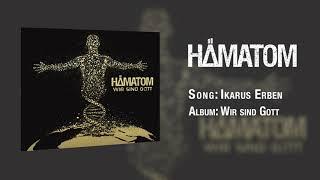 HÄMATOM - Ikarus Erben (Official Non-Video)