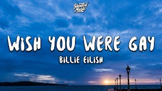 billie-eilish-wish-you-were-gay-lyrics
