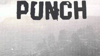 Watch Punch Two Feet On The Ground video