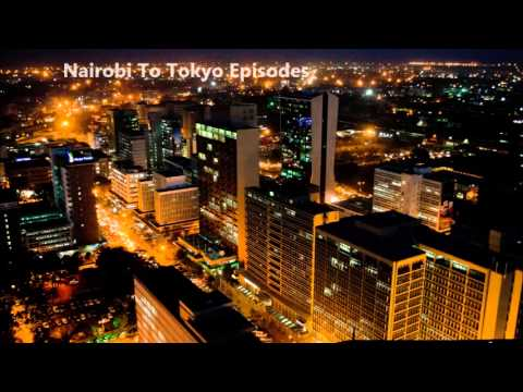 Nairobi To Tokyo Episodes