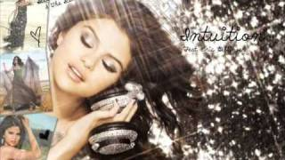 Selena Gomez & The Scene- Intuition (Feat. Eric Bellinger)
