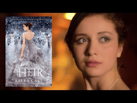 THE HEIR  Kiera Cass   Book Trailer  The Selection Series