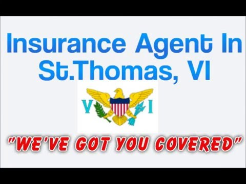 Insurance Agent In St.Thomas, VI