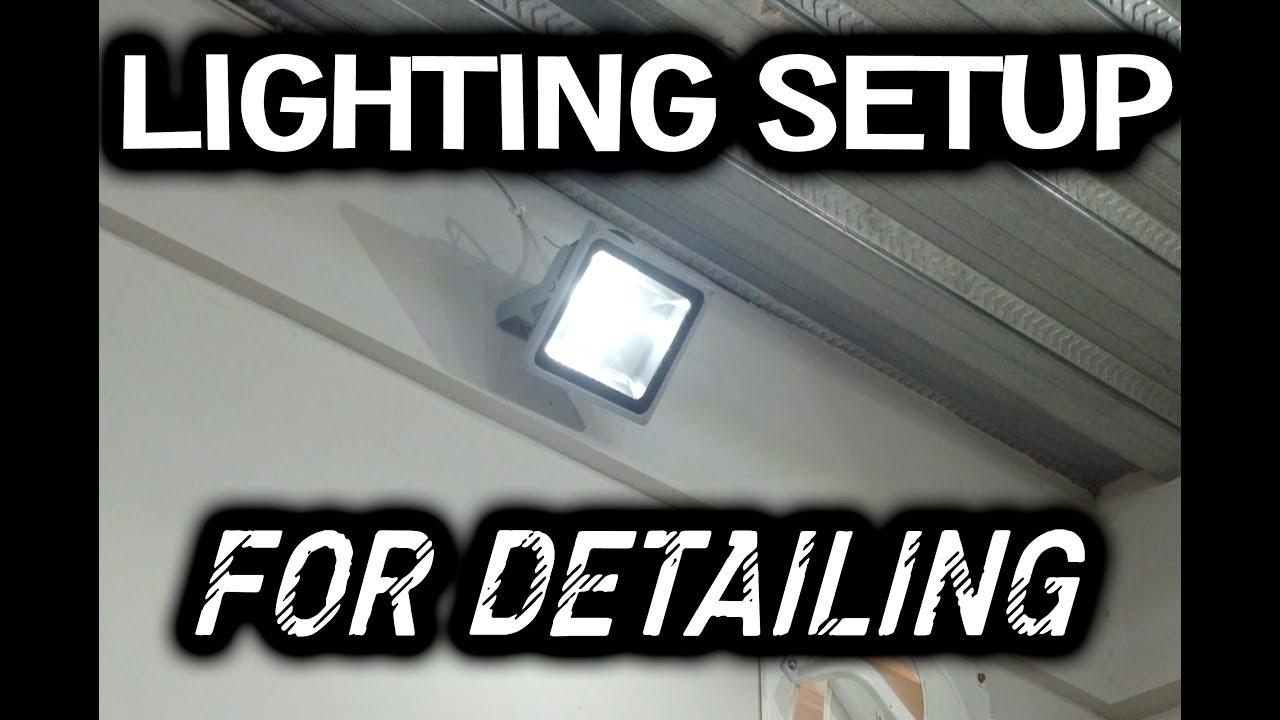 Autoheed Lighting Setup For Detailing Youtube