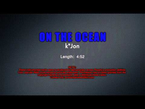 Demonstration Track #10  -  ON THE OCEAN - k'Jon