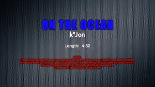 Demonstration Track #10  -  ON THE OCEAN - k