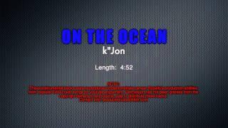 Demonstration Track #10  -  ON THE OCEAN - k