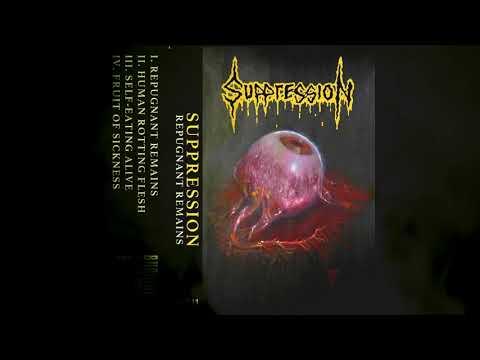 SUPPRESSION - REPUGNANT REMAINS [FULL EP 2019]