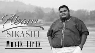 🔵ABAM - SIKASIH (OFFICIAL LIRIK VIDEO)