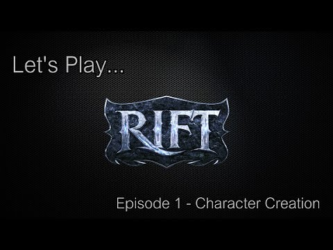 Let's Play Rift Episode 1 - Character Creation