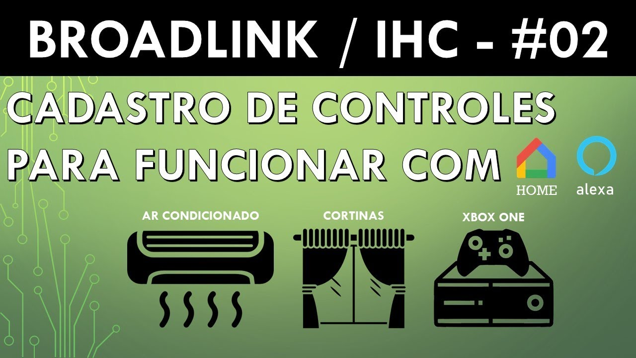 Broadlink: Register of Controls on the IHC for voice command with Google  Home / Alexa # 02