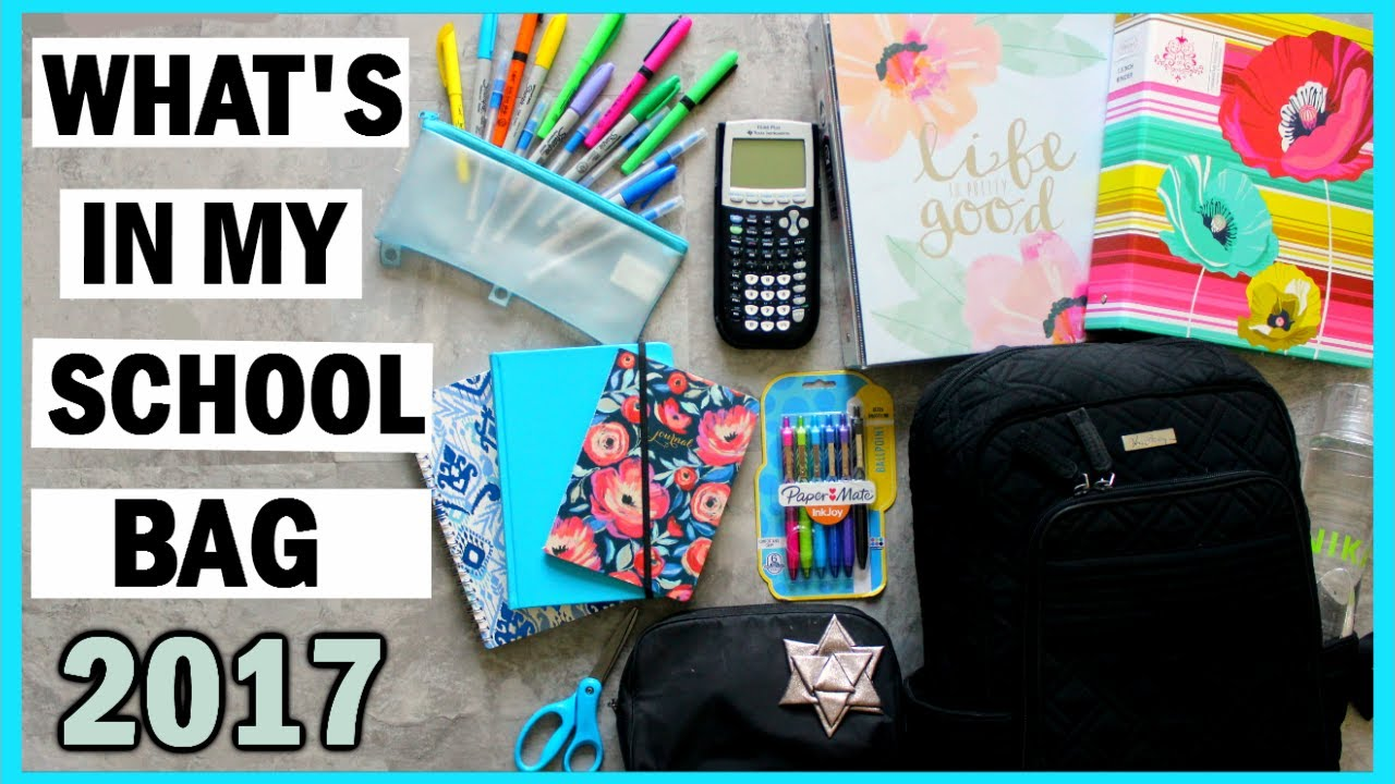 0f5cb9c52703 What s In My Backpack School Bag 2017