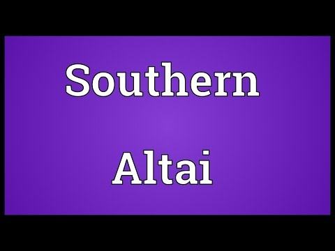 Southern Altai Meaning
