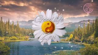 Goodlife Zen Relaxing Music Sounds of Nature for Tranquility