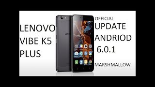 Official Lenovo Android 6.0.1 (S155) for others a6020 series(lenovo vibe k5 plus)