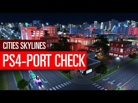 Cities: Skylines - Der PS4-Port im Check
