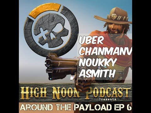 Around the Payload ep 6 -Around the Payload 06 - Dragons causing a tank and support famine