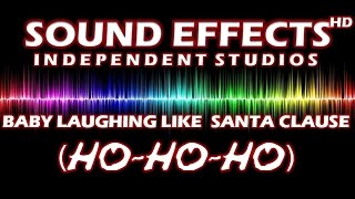 SFX - SOUND EFFECT: BABY COPYS SANTA CLAUSE (HO-HO-HO)