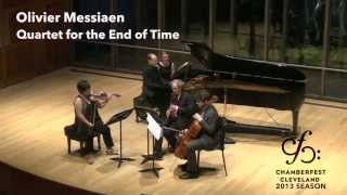 Messiaen: Quartet for the End of Time - ChamberFest Cleveland