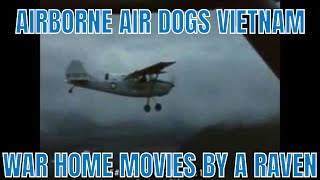 AIRBORNE AIR DOGS  VIETNAM WAR HOME MOVIES BY A RAVEN  75012