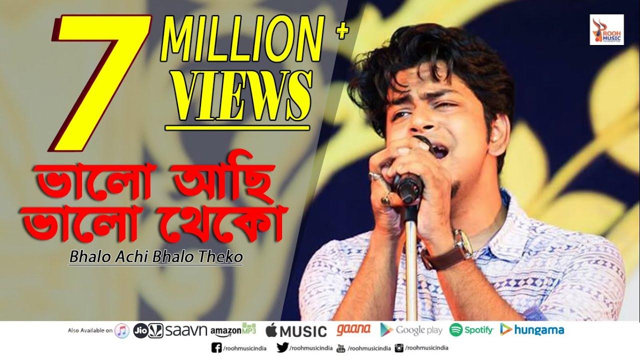 BHALO ACHI BHALO THEKO    DURNIBAR SAHA    VANGA DESLAI    ROOH MUSIC INDIA #1